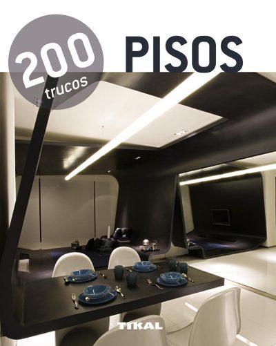 200 trucos en decoración. Pisos