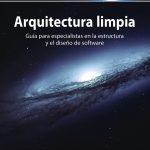 Arquitectura limpia: Guía para especialistas en la estructura y el diseño de software (Títulos Especiales)