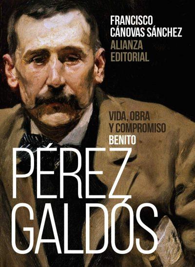 Benito Pérez Galdós: Vida, obra y compromiso