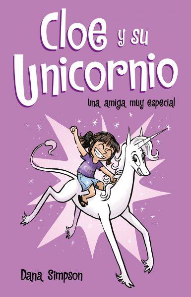 Cloe y su unicornio. Una amiga muy especial