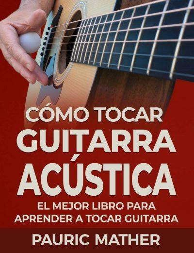 Como tocar guitarra acústica
