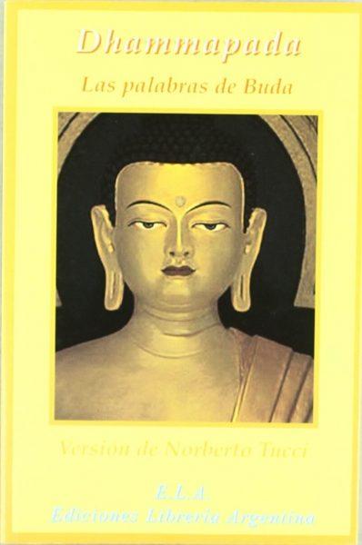 Dhammapada: las palabras de Buda