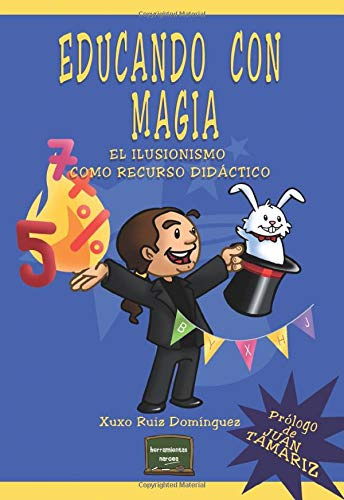 Educando con magia: el ilusionismo como recurso didáctico