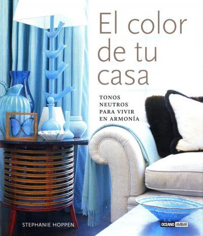El color de tu casa: Tonos neutros para vivir en armonía