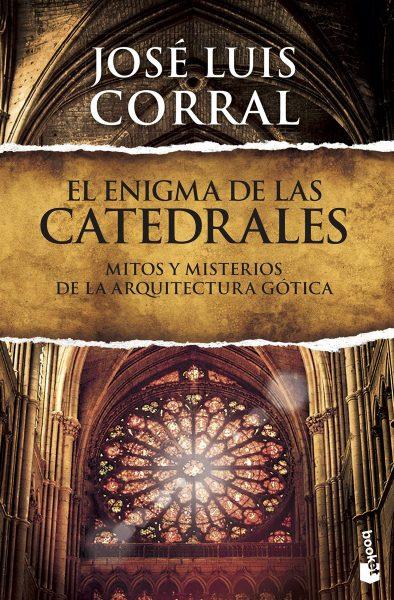 El enigma de las catedrales: Mitos y misterios de la arquitectura gótica: 1