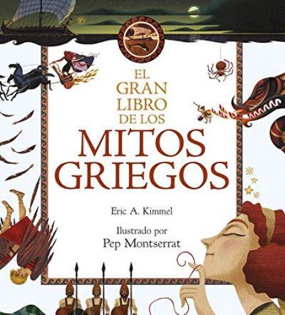 El gran libro de los mitos griegos: Ilustrado por Pep Montserrat