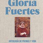 El libro de Gloria Fuertes: Antología de poemas y vida