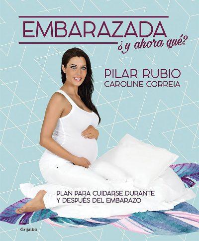 Embarazada, ¿y ahora qué?: Plan para cuidarse durante y después del embarazo