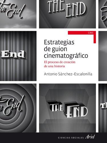 Estrategias de guion cinematográfico: El proceso de creación de una historia