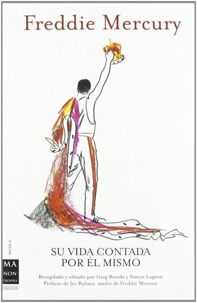 Freddie Mercury - su vida contada por el mismo