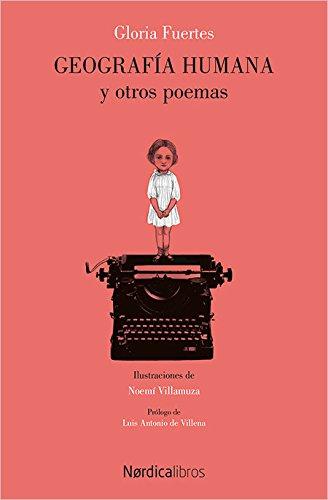 Geografía Humana: Antología poética,1950-2005