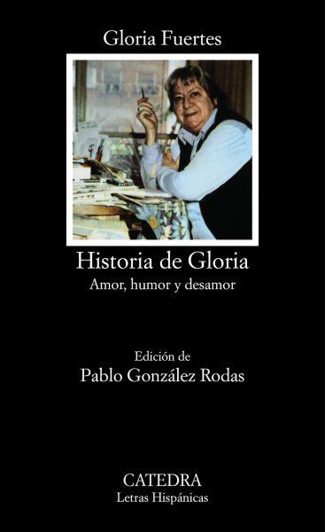 Historia de Gloria. Amor, humor y desamor