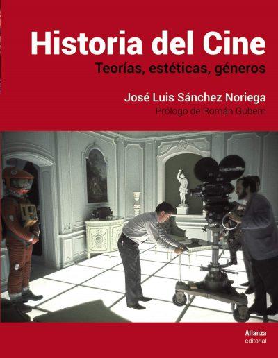 Historia del Cine: Teorías, estética, géneros