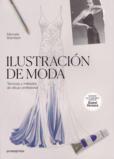 Ilustración de moda: técnicas y métodos de dibujo profesional