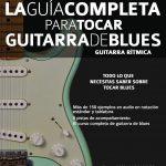 La Guía completa para tocar guitarra de blues. Guitarra Rítmica