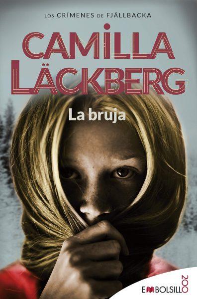 La bruja: Camilla Läckberg ha creado un conjuro que invocará tu alma lectora.