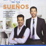 La casa de tus sueños: La guía definitiva para encontrar y reformar tu hogar ideal