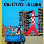 Las aventuras de Tintín. Objetivo: La Luna