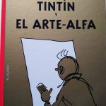 Las aventuras de Tintín. Tintín y el Arte-Alfa