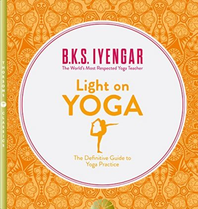 Light on yoga. The definitive guide to yoga practice