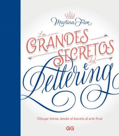 Los grandes secretos del lettering Dibujar letras: desde el boceto al arte final