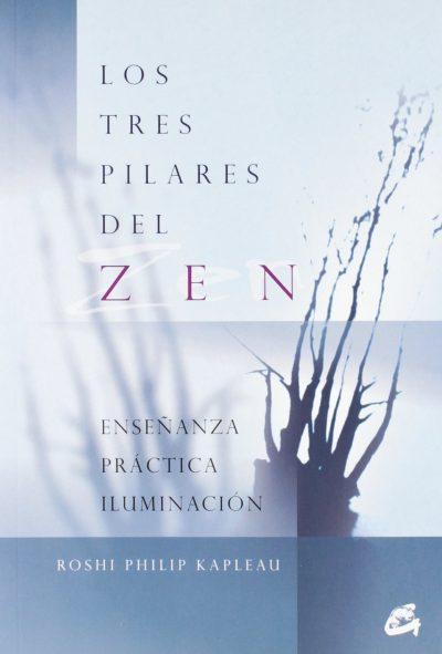 Los tres pilares del zen: Enseñanza, práctica, iluminación