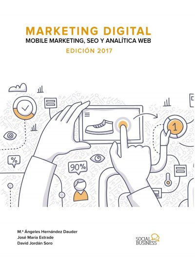 Marketing digital. Mobile marketing, SEO y analítica web