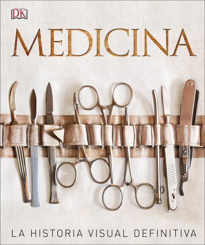 Medicina: la historia visual definitiva