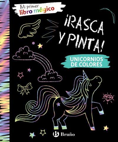 Mi primer libro mágico. Unicornios de colores