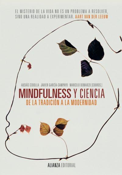 Mindfulness y ciencia: De la tradición a la modernidad. Ausiàs Cebolla