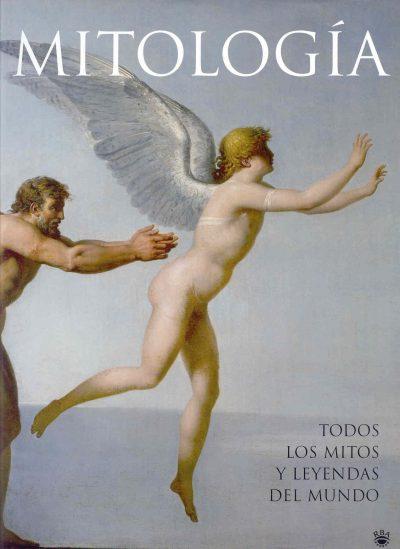 Mitología: Todos los mitos y leyendas del mundo