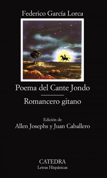 Poema del Cante Jondo; Romancero gitano