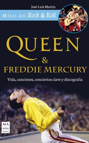 Queen & Freddie Mercury. Vida, canciones, conciertos clave y discografía