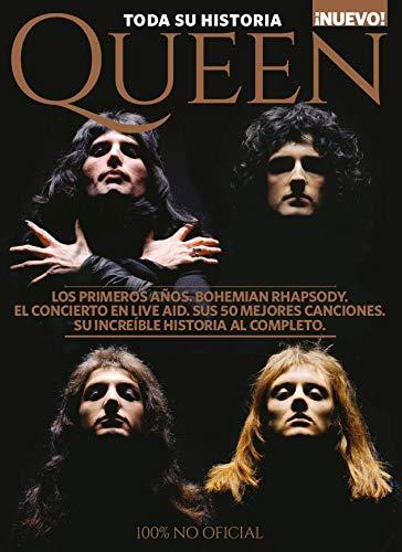Queen: Toda su historia