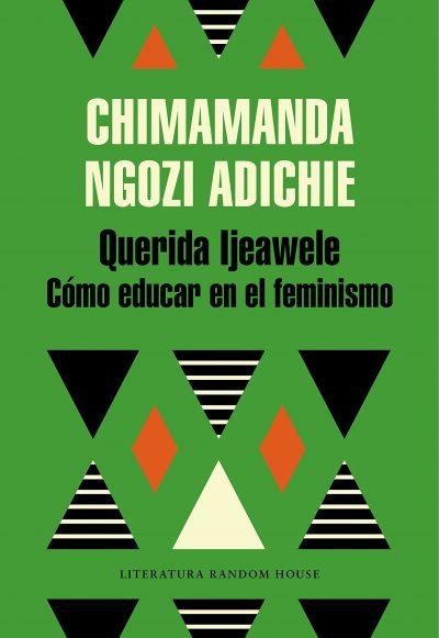 Querida Ljeawele. Cómo educar en el feminismo