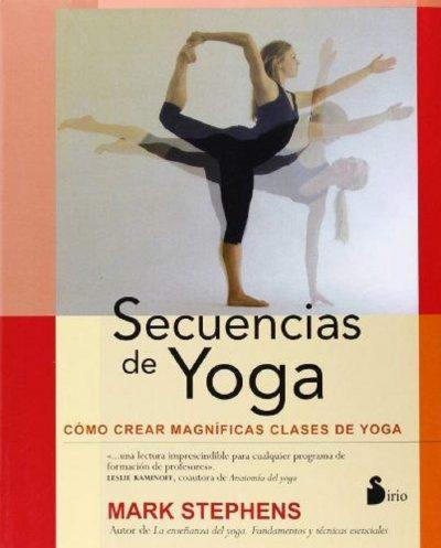 Secuencias de yoga: Como crear clases de yoga