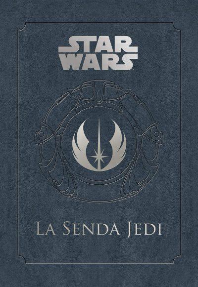 Star Wars. La senda del Jedi