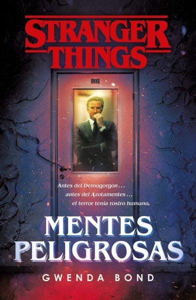 Stranger Things: Mentes peligrosas (La primera novela oficial)