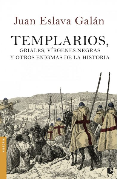 Templarios, griales, vírgenes y otros enigmas de la historia