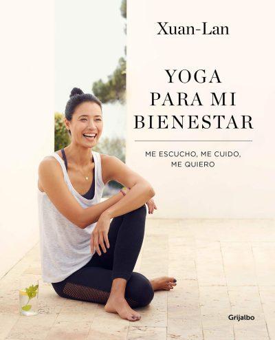 Yoga para mi bienestar: Me escucho, me cuido, me quiero