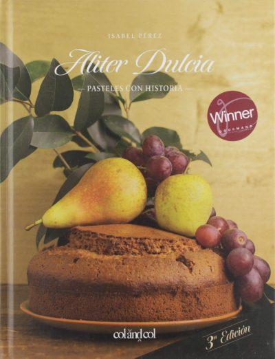 Aliter Dulcia: Pasteles con historia