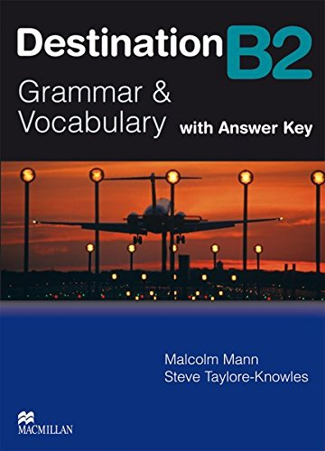 Destination B2. Grammar; Vocabulary