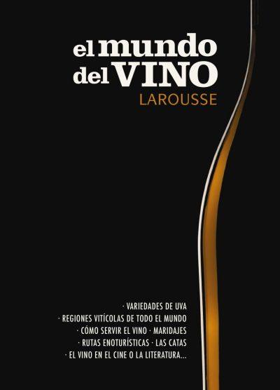 El mundo del vino Larousse