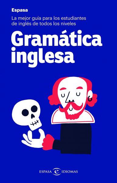 Gramática inglesa: La mejor guía para estudiantes de inglés de todos los niveles
