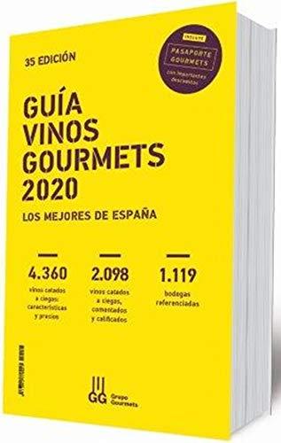 Guía vinos gourmets 2020: Los mejores de España
