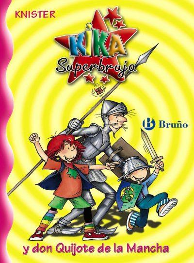 Kika Superbruja y don Quijote de la Mancha