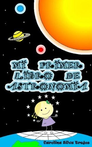 Mi primer libro de astronomía