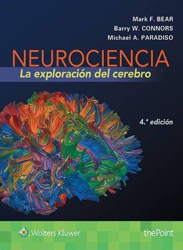 Neurociencia. La exploración del cerebro