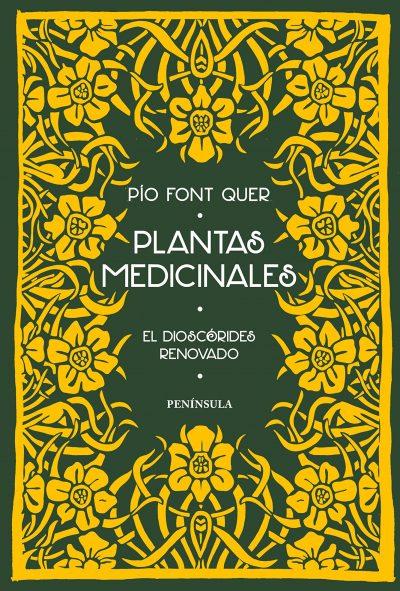 Plantas medicinales: El Dioscórides renovado