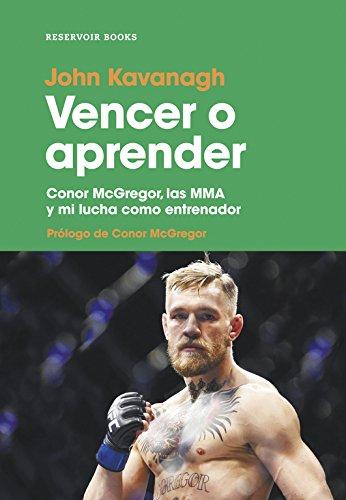 Vencer o aprender: Conor McGregor, las MMA y mi lucha como entrenador
